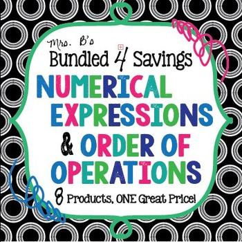 Bundled 4 Savings:  Numerical Expressions and Order of Operations