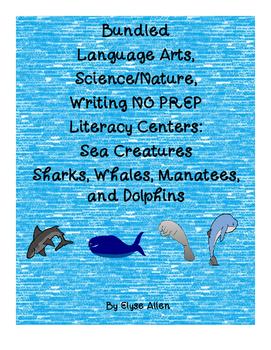 Bundled Sea Creatures NO PREP Literacy Centers