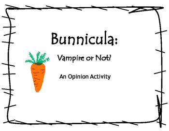 Bunnicula: An Opinion Writing Activity