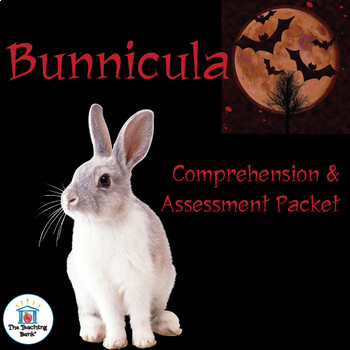 Bunnicula Comprehension and Assessment Bundle