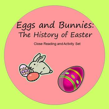 Bunnies and Eggs - Close Reading and Activities for the Hi