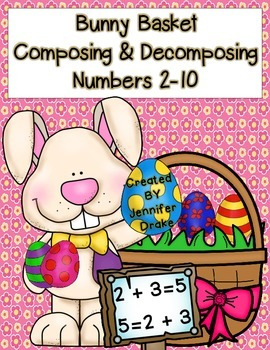 Bunny Basket Composing & Decomposing Numbers 2-10; Center