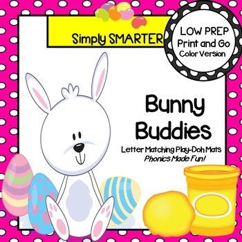 Bunny Buddies:  LOW PREP Easter Themed Letter Matching Pla