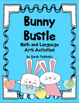 Bunny Bustle Math and Language Arts Centers