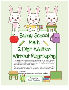 """""""Bunny School Math"""" 2 Digit Addition Without Regrouping -"""