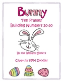 Bunny Ten Frames Working with Numbers 20 to 30