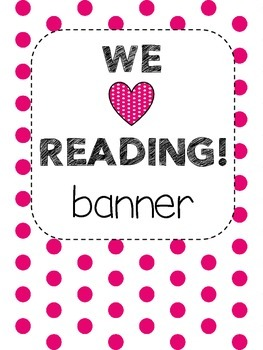 Bunting Banner - WE LOVE READING! (pink and white)