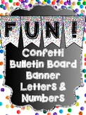 Bunting Letters and Numbers - Bulletin Board Letters