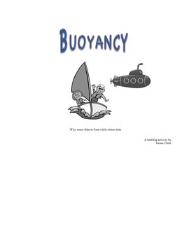 Buoyancy. Why some things float and others sink