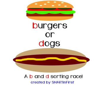 Burgers or Dogs: b and d Sorting Race