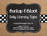 Burlap & Black Daily Literacy Signs