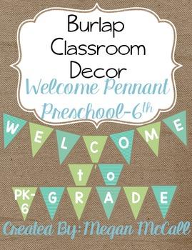 Burlap Classroom Decoration: Welcome Pennant (Preschool-6t