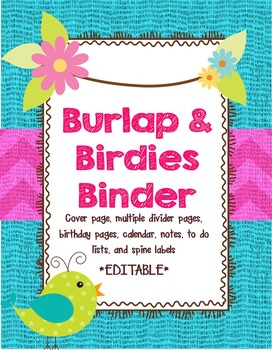 Birds and Burlap Theme Binder Covers and Inserts *editable*