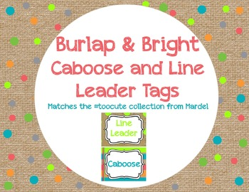 Burlap and Bright Caboose and Line Leader Tags that Match TooCute