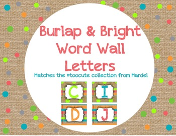 Burlap and Bright Word Wall Letters matches toocute