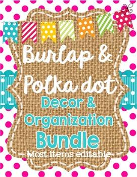 Burlap and Polka Dot Classroom Theme Decor and Organizatio