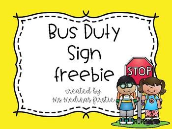 Bus Duty Sign Freebie