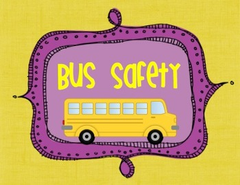 Bus Safety Graphic Organizers