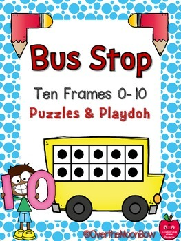 Bus Stop Ten Frames Puzzles & Playdoh Math Centers