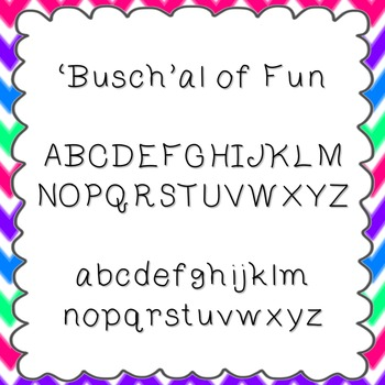 'Busch'al of Fun Font {personal and commercial use; no lic