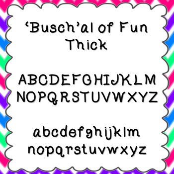 'Busch'al of Fun Thick Font {personal and commercial use;