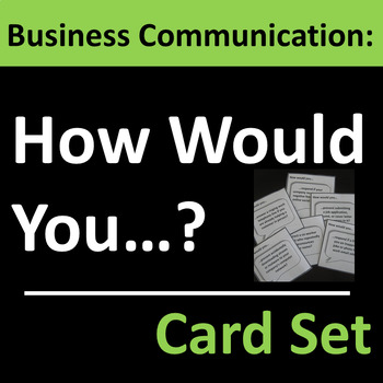 Business Communication Card Set Group Activity