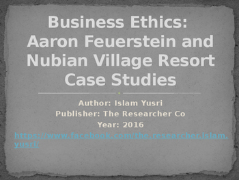 Business Ethics: Aaron Feuerstein and Nubian Village Reso