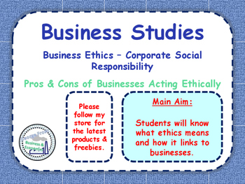Business Ethics - CSR - Corporate Social Responsibility -