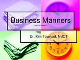 Business Manners 5-2015 ~ by Kim Townsel