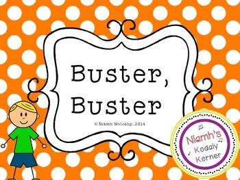 Buster, Buster : A rhyme for teaching ta & ti ti