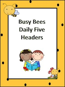 Busy Bees Daily Five Headers
