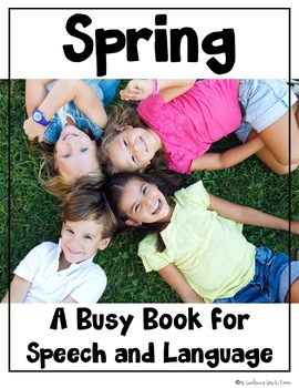 Busy Book for Speech and Language: Spring