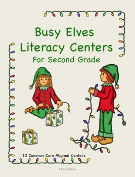 Busy Christmas Elves Literacy Centers/Task Cards for Second Grade