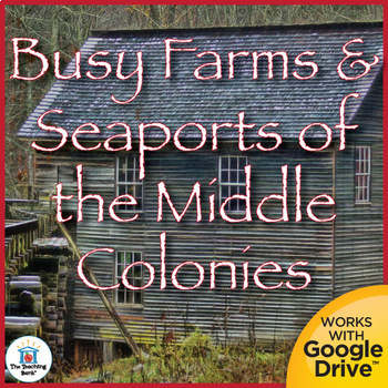 Busy Farms and Seaports of the Middle Colonies Interactive