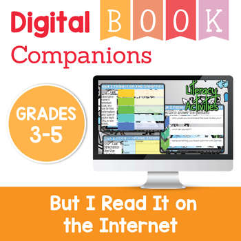 But I Read it on the Internet digital book companion for teaching students about finding reliable sources.