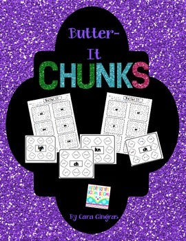 Butter It Chunks - Blends and Digraphs