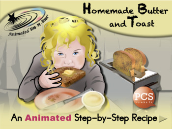 Butter and Toast - Animated Step-by-Step Recipe PCS