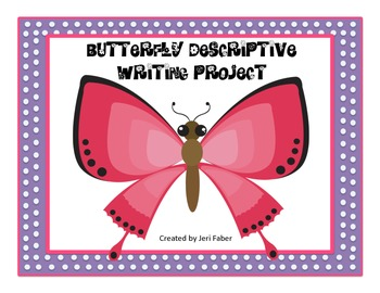 Butterfly Descriptive Writing Project