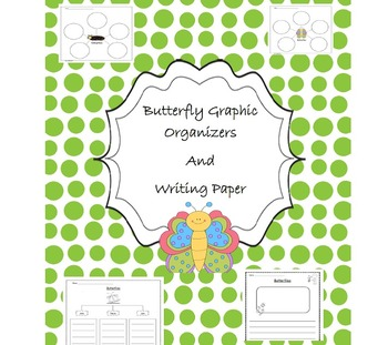 Butterfly Graphic Organizer and Writing Paper