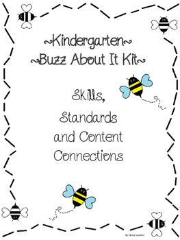 Buzz About It Kit Skills, Standards and Content Connection