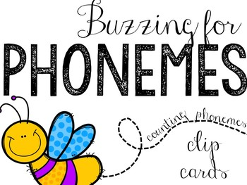 Buzzing For Phonemes: Phoneme Counting Clip Cards