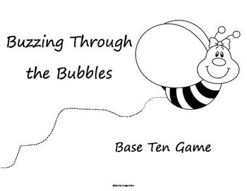 Buzzing through the Bubbles Base Ten Game