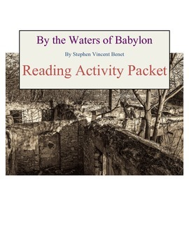 By The Waters of Babylon Short Story Activity Packet