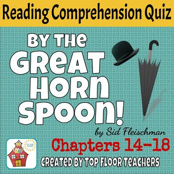 By the Great Horn Spoon Quiz Chapters 14-18