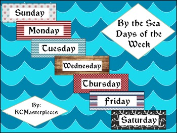 By the Sea Days of the Week