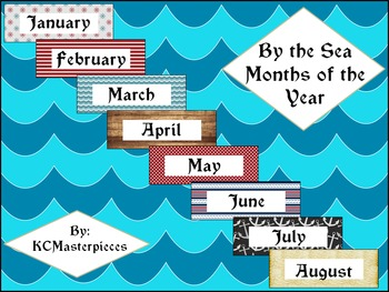 By the Sea Months of the Year