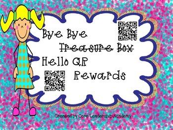 Bye Bye Treasure Box~  Hello QR Codes Rewards