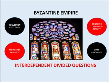 Byzantine Empire: Interdependent Divided Questions Activity