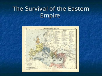 Byzantine Empire - The Survival of the Eastern Empire