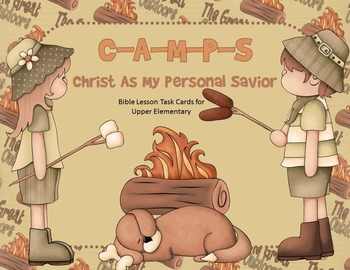 C-A-M-P-S: Christ as My Personal Savior - Bible Lesson Task Cards